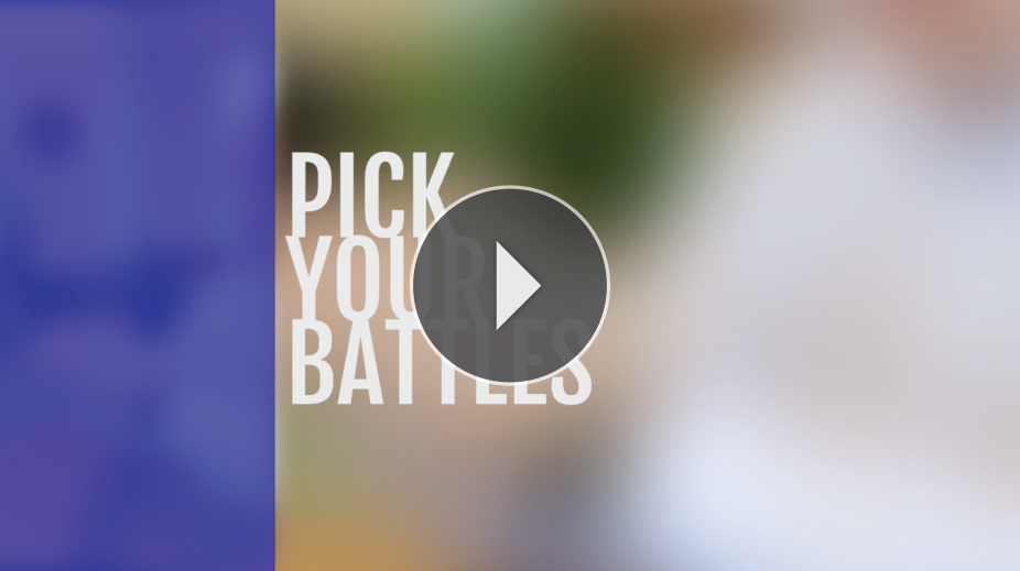 Collaborate: Pick Your Battles