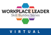 Workplace Leader Skill Builder 2018