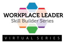 Workplace Leader Skill Builder Series
